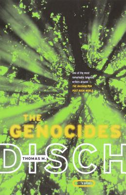 The Genocides By Disch, Thomas M.