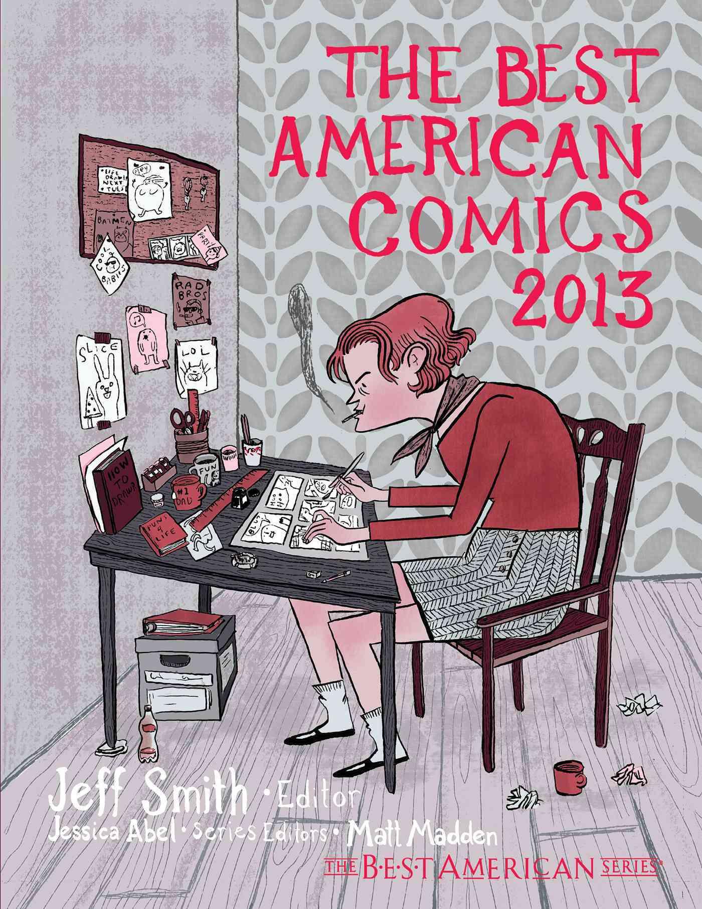 The Best American Comics 2013 By Smith, Jeff (EDT)/ Abel, Jessica (EDT)/ Madden, Matt (EDT)